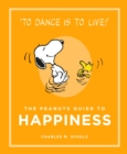 The Peanuts Guide to Happiness - Book