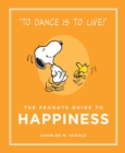 The Peanuts Guide to Happiness : Peanuts Guide to Life - eBook