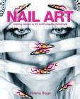 Nail Art : Inspiring Designs by the World's Leading Technicians - eBook