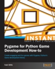 Instant Pygame for Python Game Development How-to - Book
