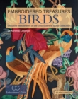 Embroidered Treasures: Birds : Exquisite Needlework of the Embroiderers' Guild Collection - Book