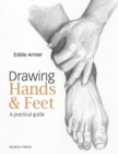Drawing Hands & Feet : A Practical Guide - Book