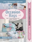 The Build a Bag Book: Occasion Bags : Sew 15 Stunning Projects and Endless Variations - Book