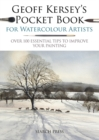 Geoff Kersey's Pocket Book for Watercolour Artists : Over 100 Essential Tips to Improve Your Painting - Book