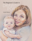 The Beginner's Guide to Drawing Portraits - Book