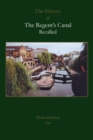 The History of the Regent's Canal Recalled - Book