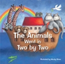 The Animals Went in Two by Two - Book