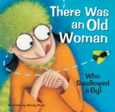 There Was an Old Woman Who Swallowed a Fly! - Book