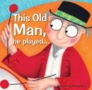 This Old Man, he played... - Book