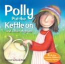 Polly Put The Kettle On and other rhymes - Book