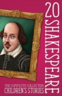 20 Shakespeare Children's Stories : The Complete Collection - Book