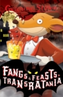 Fangs and Feasts in Transratania (Geronimo Stilton) - Book
