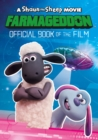 A Shaun the Sheep Movie: Farmageddon Book of the Film - Book