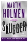 Slugger : Hard-hitting historical noir with an unforgettable leading man - eBook