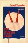 The Inugami Curse : A classic Japanese murder mystery from the author of The Honjin Murders - eBook