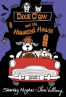 Dixie O'Day and the Haunted House - Book