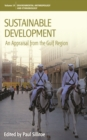 Sustainable Development : An Appraisal from the Gulf Region - eBook