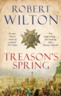 Treason's Spring : A sweeping historical epic for fans of CJ Sansom - Book