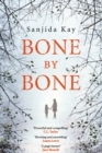 Bone by Bone : A psychological thriller so compelling, you won't be able to put it down - Book