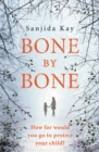Bone by Bone : A psychological thriller so compelling, you won't be able to put it down - eBook