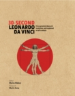30-Second Leonardo Da Vinci : His 50 Greatest Ideas and Inventions, each Explained in Half a Minute - eBook