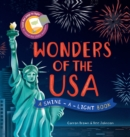 Wonders of the USA : A Shine-a-Light Book - Book