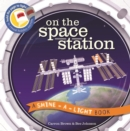 On the Space Station : A Shine-a-Light Book - Book