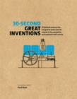 30-Second Great Inventions : 50 light-bulb moments that changed the world, from the compass to the smartphone, each explained in half a minute - Book