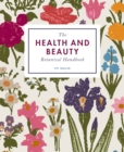 The Health and Beauty Botanical Handbook - Book