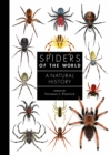 Spiders of the World : A Natural History - Book