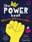 The Power Book : What is it, Who Has it and Why? - Book