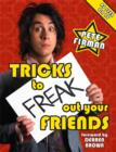 Tricks to Freak Out Your Friends - eBook