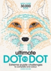 Ultimate Dot to Dot : Extreme Puzzle Challenges to Complete and Colour - Book