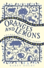 Oranges and Lemons : Rhymes from Past Times - Book