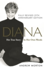 Diana: Her True Story - In Her Own Words : 25th Anniversary Edition - eBook