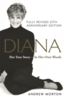 Diana: Her True Story - In Her Own Words : A SUNDAY TIMES BESTSELLER - Book