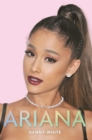 Ariana : The Biography - Book