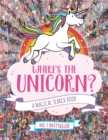 Where's the Unicorn? : A Magical Search-and-Find Book - Book