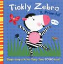 Tickly Zebra and Friends - Book