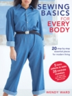 Sewing Basics for Every Body : 20 Step-by-Step Essential Pieces for Modern Living - Book