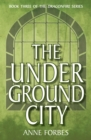 The Underground City - eBook