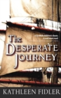 The Desperate Journey - eBook