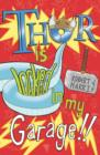 Thor Is Locked In My Garage! - Book