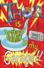 Thor Is Locked In My Garage! - eBook