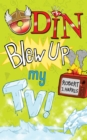 Odin Blew Up My TV! - eBook