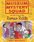 Museum Mystery Squad and the Case of the Roman Riddle - Book