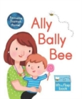 Ally Bally Bee : A lift-the-flap book - Book