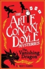 Artie Conan Doyle and the Vanishing Dragon - Book