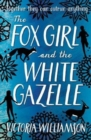 The Fox Girl and the White Gazelle - Book