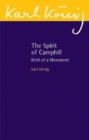 The Spirit of Camphill : Birth of a Movement - Book